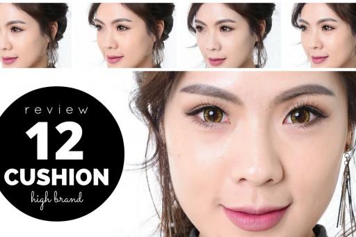 REVIEW cushion รีวิวคุชชั่น high brand 12 ตัว !!! | icepadie