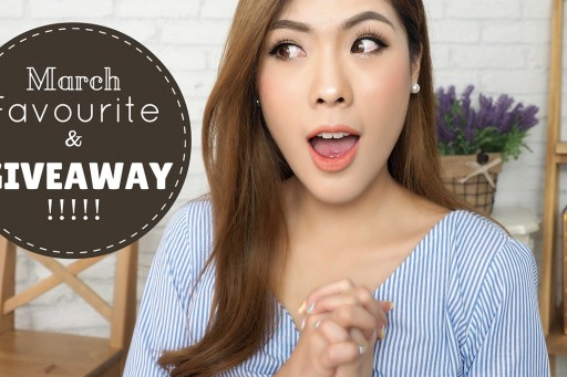 March Favourite ใช้แล้วชอบ มีนา 2016 & Thank You Giveaway !!!!!