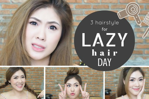 HOW TO 3 ทรงผมสุดขี้เกียจ ในวันไม่สระผม lazy hair day