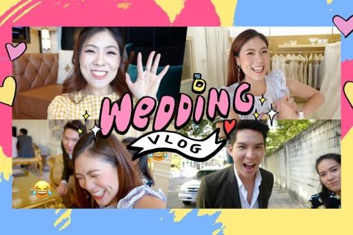 VLOG WEDDING #2 ตัดชุดแต่งงาน & ซื้อบ้านแล้วจ้าา